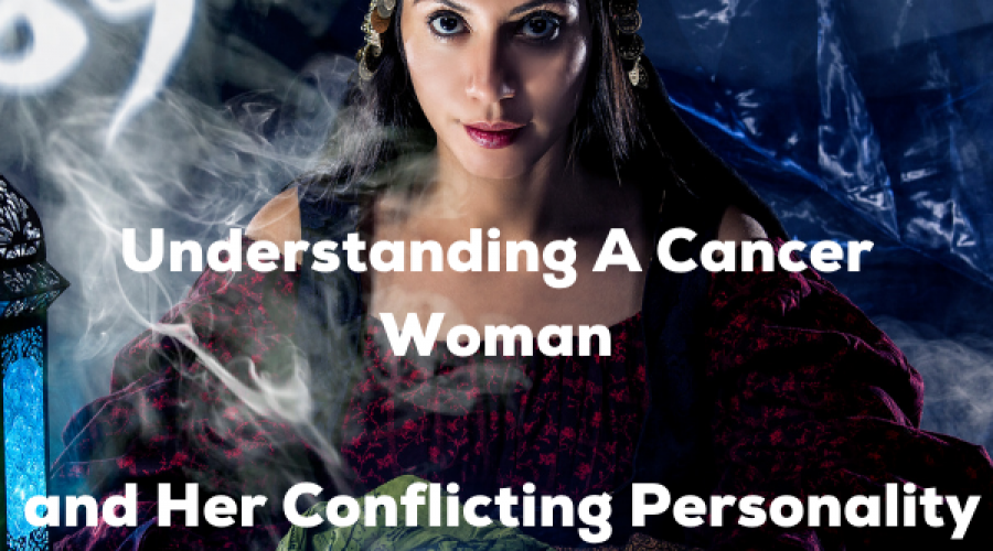 Cancer Woman – Know the Cancer Woman Traits and her Conflicting Personalities