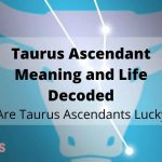 Taurus Ascendant Meaning and Life Decoded