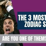 3 Most hated zodiac signs